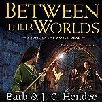 Between Their Worlds | Barb Hendee,J. C. Hendee