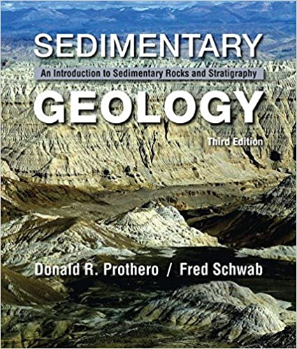 An Introduction to Sedimentary Rocks and Stratigraphy Sedimentary Geology