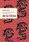 Dictionnaire insolite de la Chine par Martin