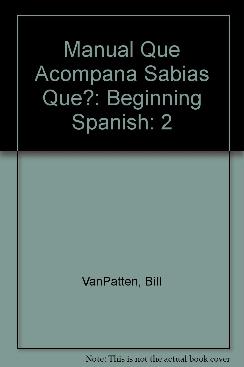 Buy Manual Que Acompana Sabias Que?: Beginning Spanish: 2 Book Online at  Low Prices in India | Manual Que Acompana Sabias Que?: Beginning Spanish: 2  Reviews ...