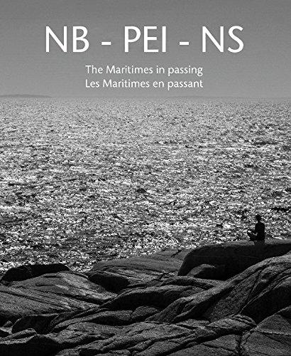 Download NB - PEI - NS The Maritimes in passing / Les Maritimes en passant PDF