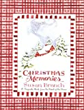 Christmas Memories: A Keepsake Book from the Heart of the Home