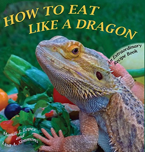 How to Eat Like a Dragon by Mandi J. Lopez, Lisa A. Simmons