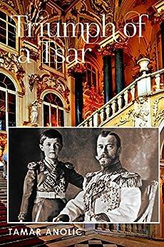 Triumph of a Tsar by [Anolic, Tamar]