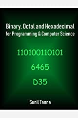 Binary, Octal and Hexadecimal for Programming & Computer Science Paperback
