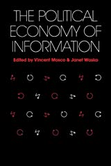 Political Economy of Information (Studies in Communication and Society) Paperback