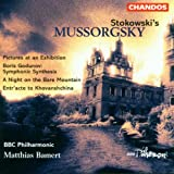 Stokowski's Mussorgsky: A Night on the Bare Mountain/ Pictures at an Exhibition / Entr'acte to Khovanschina / Godunov: Symphonic Synthesis