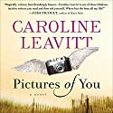 Pictures of You Audiobook by Caroline Leavitt Narrated by Robin Miles