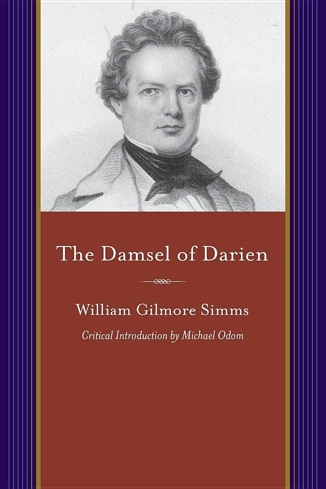 The Damsel of Darien (A Project of the Simms Initiatives) ebook
