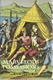 Marvelous Possessions : The Wonder of the New World, Greenblatt, Stephen, 0226306518