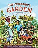 The Children's Garden: Growing Food in the City