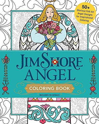 (Jim Shore Angel Coloring Book: 50+ Glorious Folk Art Angel Designs for Inspirational Coloring )
