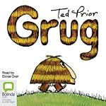 The Grug Collection | Ted Prior