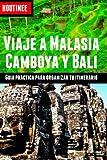 Viaje a Malasia, Camboya y Bali - Turismo Fácil y Por Tu Cuenta, Ivan Benito Garcia, 1495491706