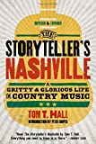 The Storyteller's Nashville: A Gritty & Glorious Life in Country Music