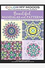 Beautiful Mandalas and Patterns by Color My Moods Adult Coloring Books and Journals: Unique Mandalas and Patterns Adult Coloring Book for Relaxation, Stress Relief, Meditation, Happiness, and Fun! Paperback