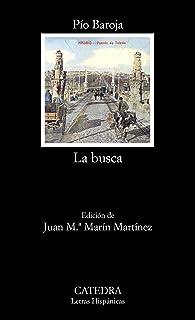 La Busca clasicos Hispanicos Clásicos Hispánicos - 9788468206653: Amazon.es: Caro Baroja, Pío, Estruch Tobella, Joan: Libros