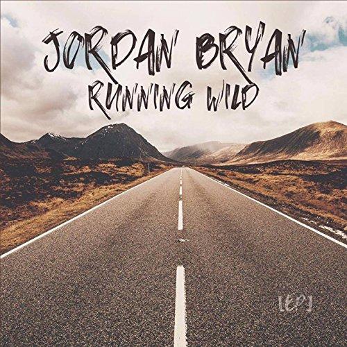 Jordan Bryan - Running Wild (EP) 2017