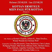 Kein Fall für Kottan (Kottan ermittelt - Hörspiel 4)   Helmut Zenker, Jan Zenker