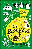 Los Bandídez (Nórdica Infantil)