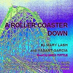 A Roller Coaster Down