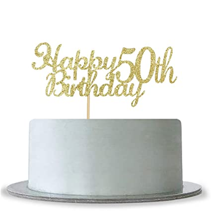 Amazon Happy 50th Birthday Cake Topper Gold Glitter Cheers To 50 Years Hello Anniversary Party Decoration Kitchen Dining