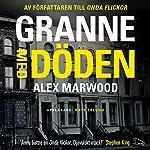 Granne med döden   Alex Marwood
