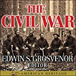 The Best of American Heritage: The Civil War | Edwin S. Grosvenor