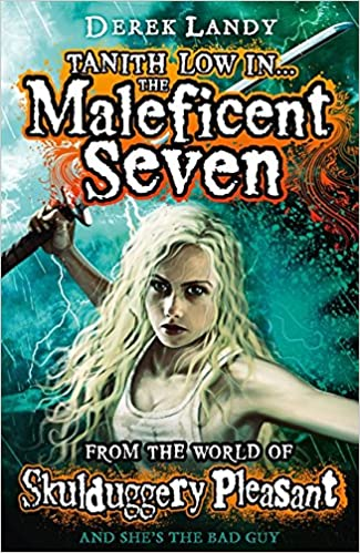 Tanith Low In The Maleficent Seven From The World Of Skulduggery