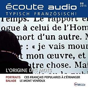 Écoute audio - L'origine des mots. 6/2015 Audiobook
