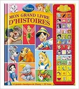 Classiques Disney Mon Grand Livre D Histoires