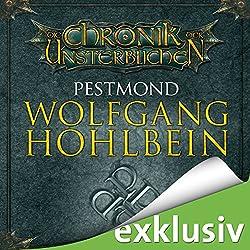 Pestmond (Die Chronik der Unsterblichen 14)