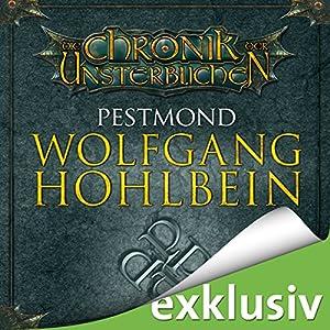 Pestmond (Die Chronik der Unsterblichen 14) Hörbuch