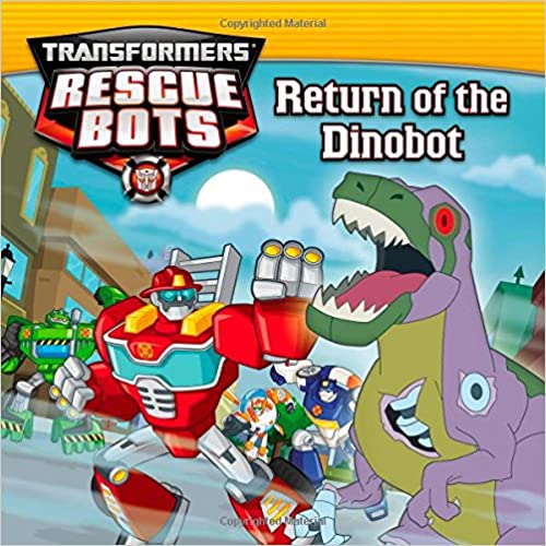 Return of the Dino Bot (Transformers Rescue Bots)