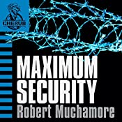Cherub: Maximum Security | Robert Muchamore