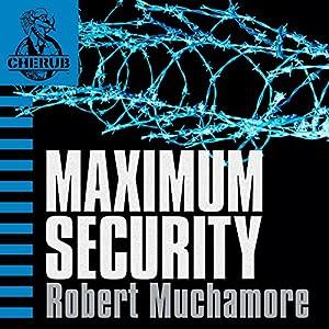 Cherub: Maximum Security Audiobook