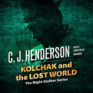 Kolchak and the Lost World Audiobook
