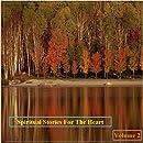 Spiritual Stories For The Heart - Volume 2