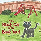 The Black Cat in My Back Yard, Ryan K. Hall, 1481776797
