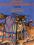 Coyote Steals the Blanket: A Ute Tale (Ute Tales)