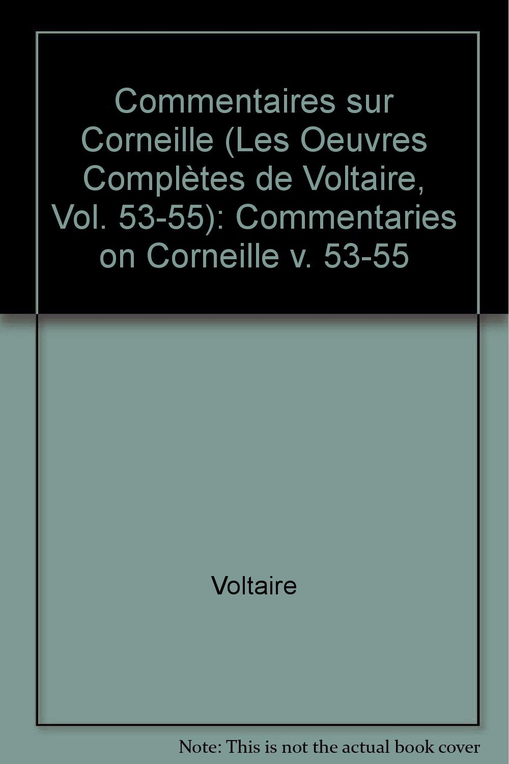 com the complete works of voltaire commentaries on  com the complete works of voltaire commentaries on corneille v 53 55 va french edition 9780729400480 voltaire david williams books