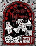 Sinister Nightmares: Horror Adult Colouring Book: Stress Relieving Horror Colouring