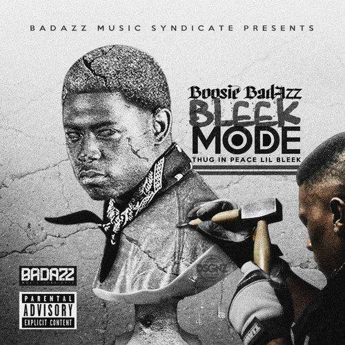 BOOSIE BADAZZ - Bleek Mode - Zortam Music