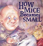 How Mice Became Small (hard Cover), Zev Lewinson, 0979965306