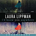 I'd Know You Anywhere | Laura Lippman