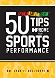 50 Tips to Improve Your Sports Performance