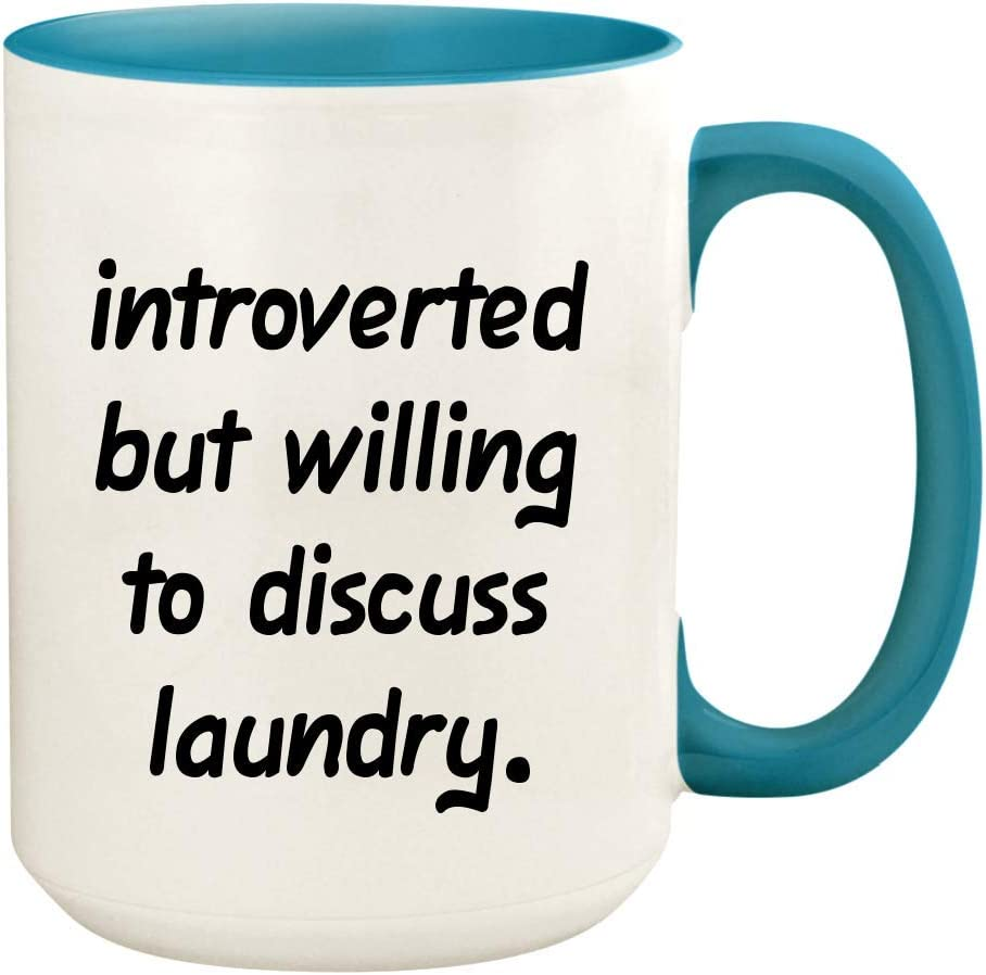 Introverted But Willing To Discuss Laundry - 15oz Ceramic White Coffee Mug Cup, Light Blue