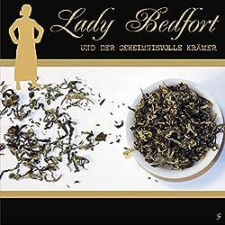 Der geheimnisvolle Krämer (Lady Bedfort 5)