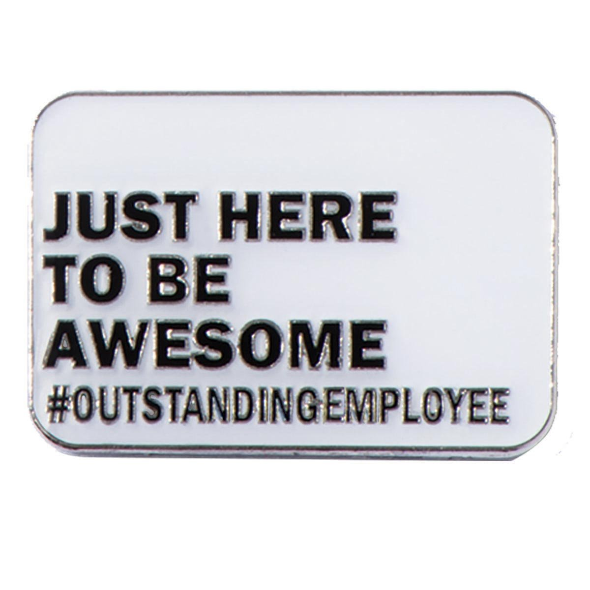Just Here to Be Awesome #Outstanding Appreciation Award Lapel Pins, 12 Pins