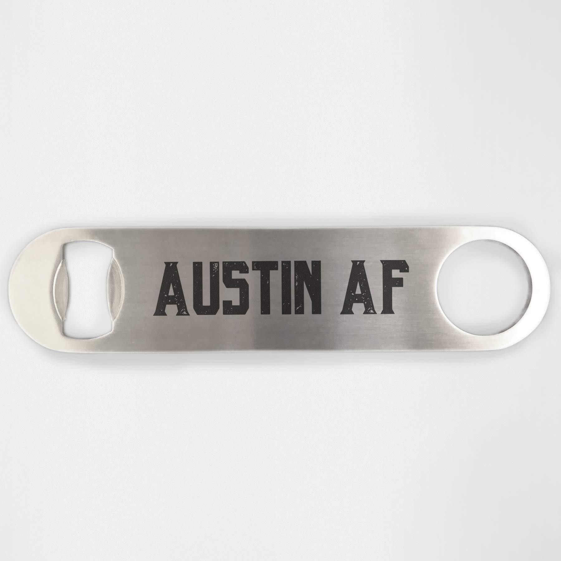 Austin Texas AF Stainless Steel Heavy Duty Flat Bar Key Beer Laser Etched Bottle Opener